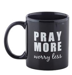 Pray More, Worry Less Mug