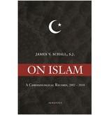 On Islam: A Chronological Record, 2002-2018