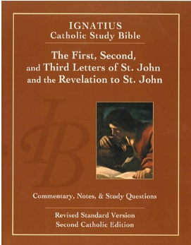 First, Second and Third letters of St. John and the Revelation to John (2nd Ed.) - Ignatius Catholic Study Bible (paperback)