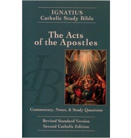 Acts of the Apostles (2nd Ed.) - Ignatius Catholic Study Bible (paperback)