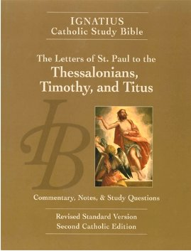 Letters of St. Paul to the Thessalonians, Timothy, and Titus (2nd Ed.) - Ignatius Catholic Study Bible (paperback)