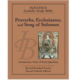 Proverbs, Ecclesiastes and Song of Solomon - Ignatius Catholic Study Bible (paperback)