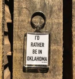 Rather Be In Oklahoma Keychain