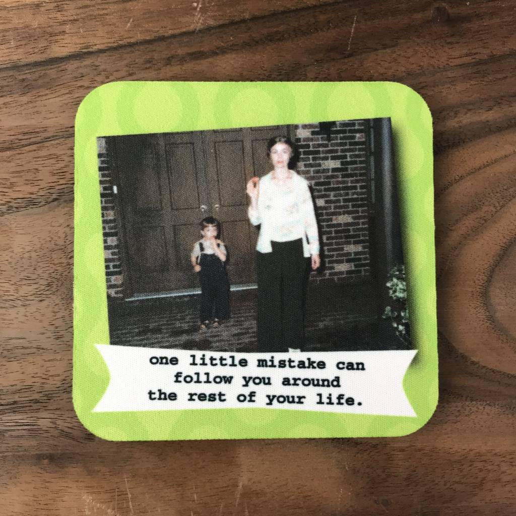 Ida Red One Little Mistake Coaster