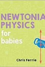 Newtonian Physics for Babies - Chris Ferrie