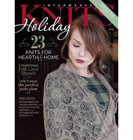 Interweave Interweave Knits Holiday 2016 - Knits For Hearth and Home *CLEARANCE*