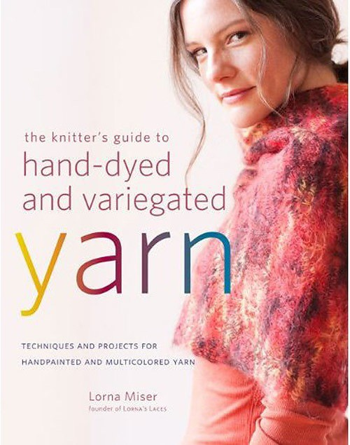 Book: The Knitter's Guide to Hand-Dyed and Variegated Yarn