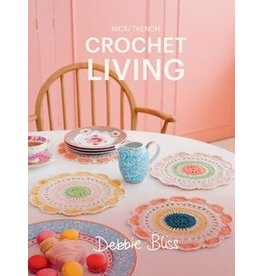 Debbie Bliss Book: Debbie Bliss Crochet Living