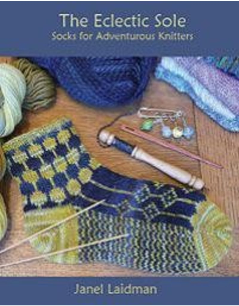 Book: The Eclectic Sole, Socks for Adventurous Knitters
