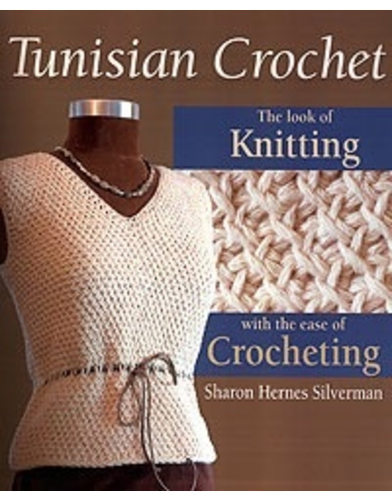 Book: Tunisian Crochet, The Look of Knitting with the Ease of Crochet