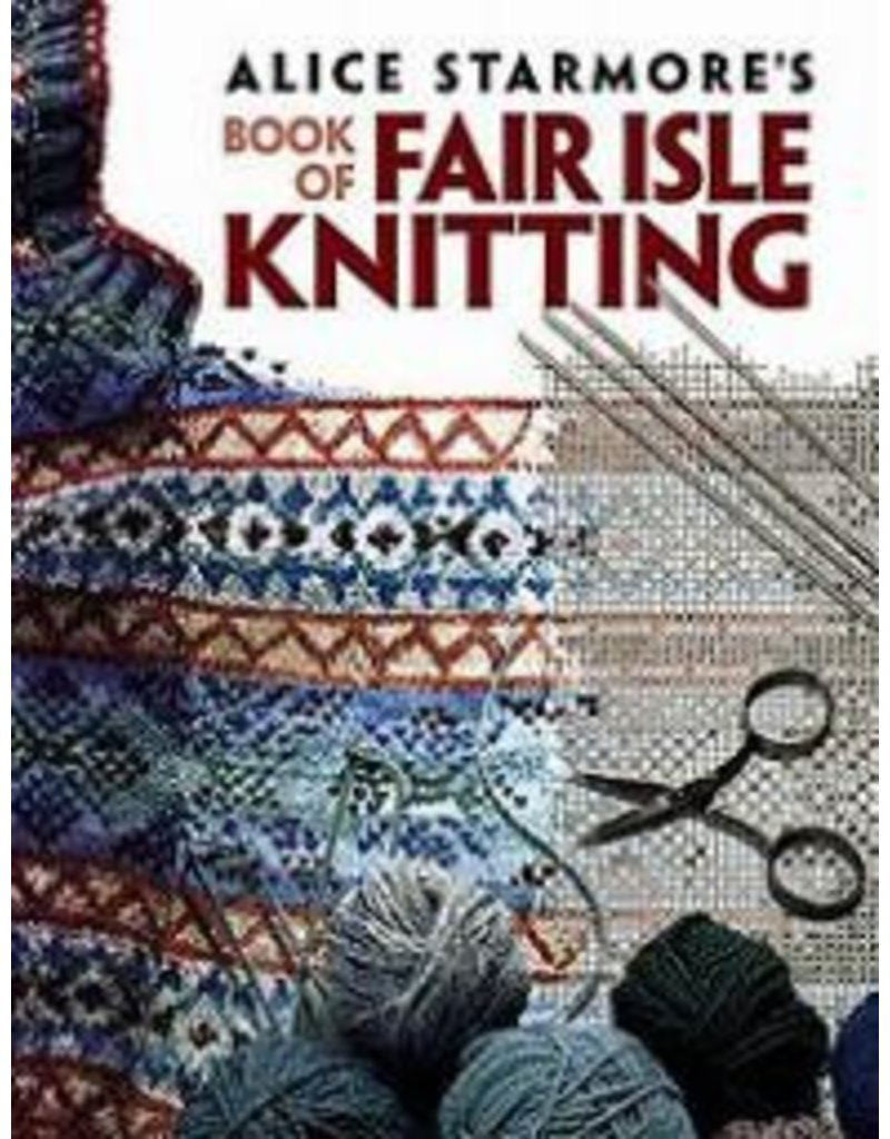 Book: Alice Starmore's Book of Fair Isle Knitting