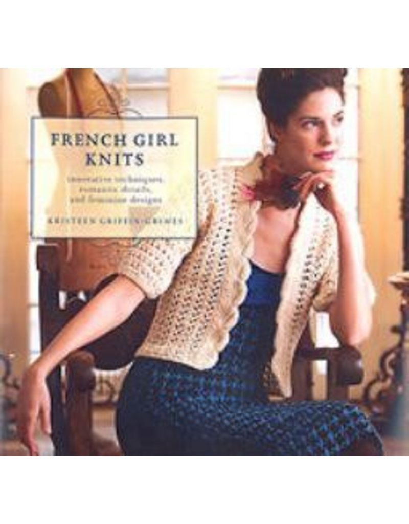 Book: French Girl Knits, innovative techniques, romantic details and feminine designs