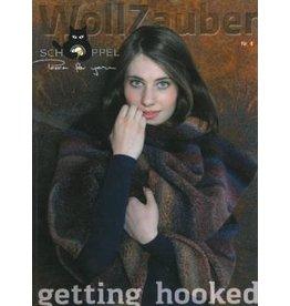 Schoppel Wolle WollZauber 2012 -Getting Hooked