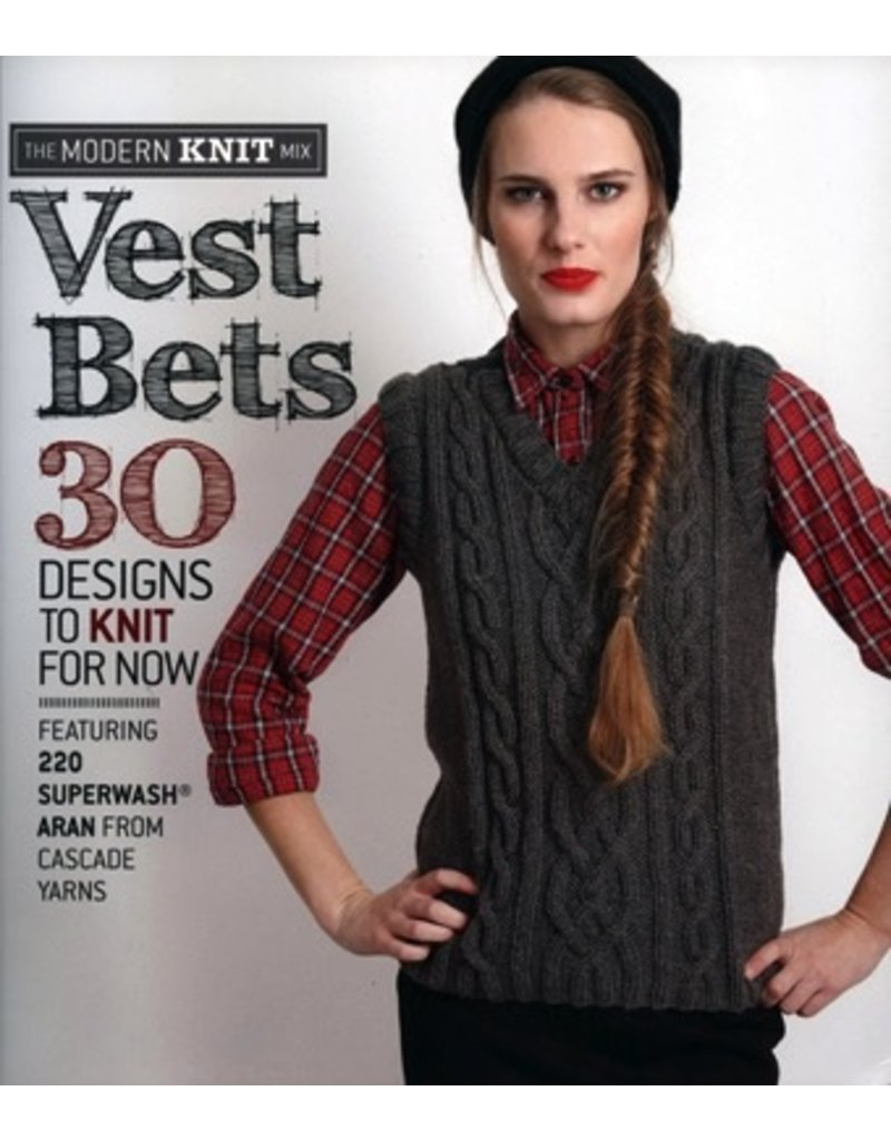 Book: Vest Bets - 30 Designs to Knit for Now