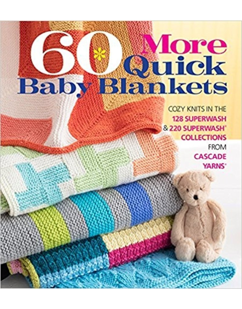 Cascade Yarns 60 More Quick Baby Blankets