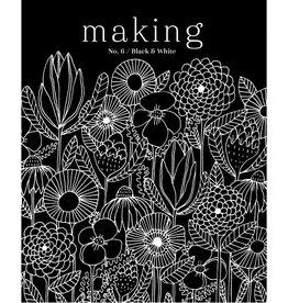 Madder Making No. 6 /  Black and White