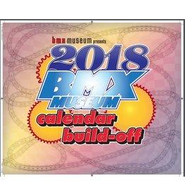 BMXMuseum.com 2018 BMX Museum Calendar