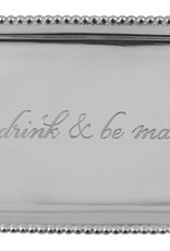 "Mariposa ""Eat Drink & Be Married"" Tray"