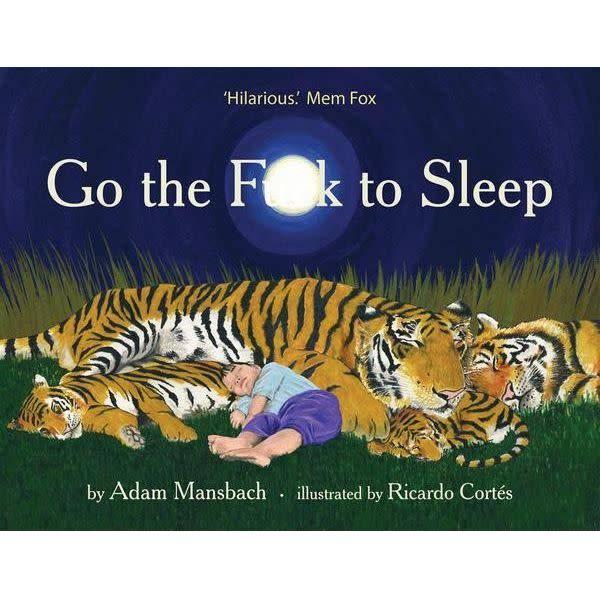 Go the F**k to Sleep by Adan Mansbach