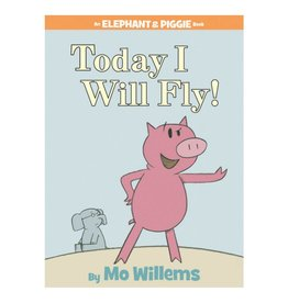 Elephant & Piggie Today I Will Fly!