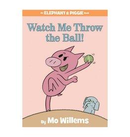 Elephant & Piggie Watch Me Throw the Ball