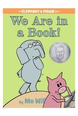 Elephant & Piggie WE ARE IN A BOOK!