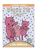 Elephant & Piggie HAPPY PIG DAY!