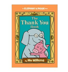 Elephant & Piggie The Thank You Book
