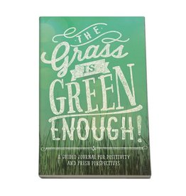 Studio Oh! The Grass Is Green Enough: A Guided Journal
