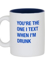 You're the One I Text Mug