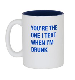 You're the One I Text Mug