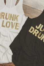 Drunk In Love/Just Drunk Tank