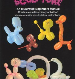Basic Balloon Sculpture by George Schindler