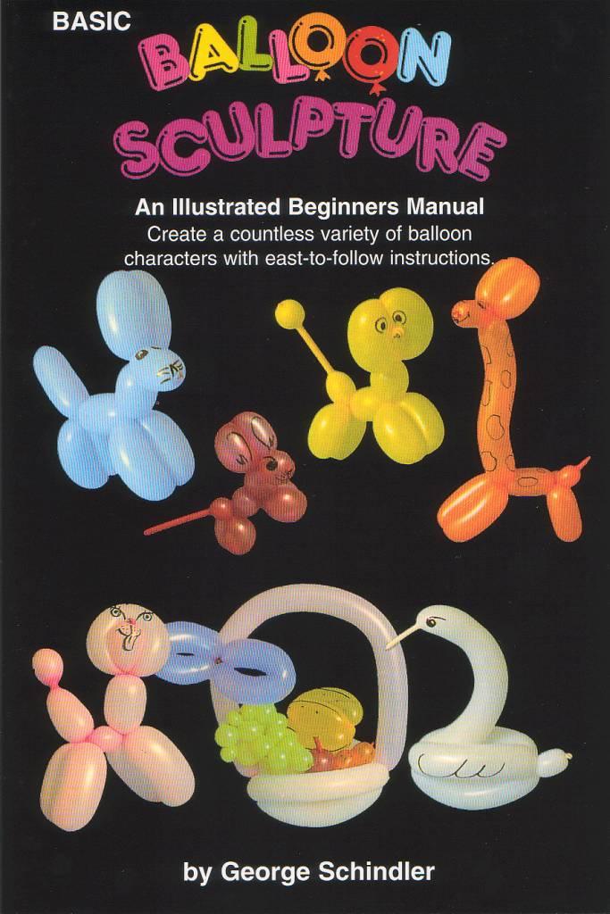 Basic Balloon Sculpture by George Schindler