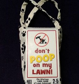 Don't Poop On My Lawn!! (Limited Edition)