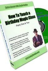 How to teach a birthday magic class by James Munton