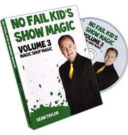 Taylors Magic Shop No Fail Kids Show Magic Vol. 3