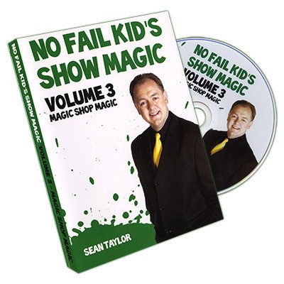 Taylors Magic Shop No Fail Kids Show Magic Vol. 3