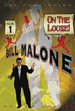 On The Loose Vol. 1 by Bill Malone