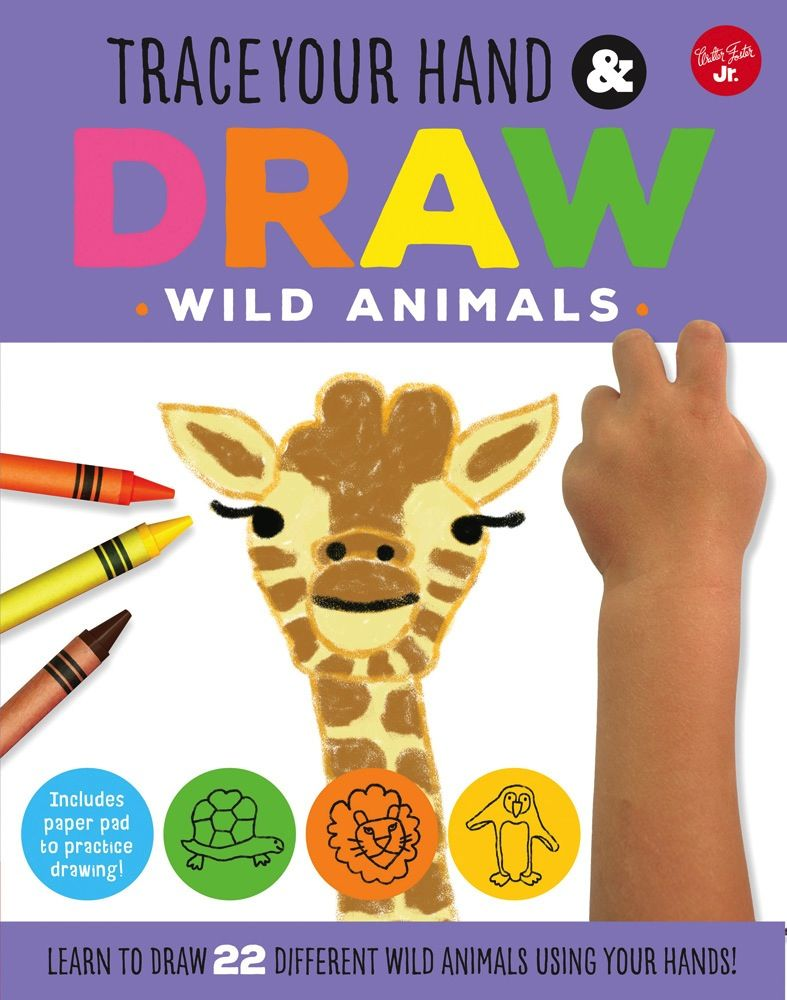 book trace your hand & draw: wild animals