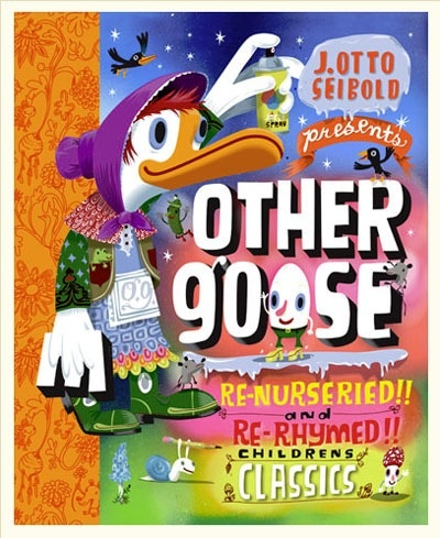 book Other Goose: re-nurseried and re-rhymed children's classic