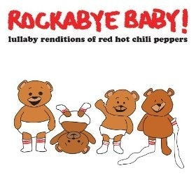 playtime Rockabye Baby CD: Red Hot Chili Peppers