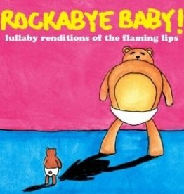 playtime Rockabye Baby CD: The Flaming Lips