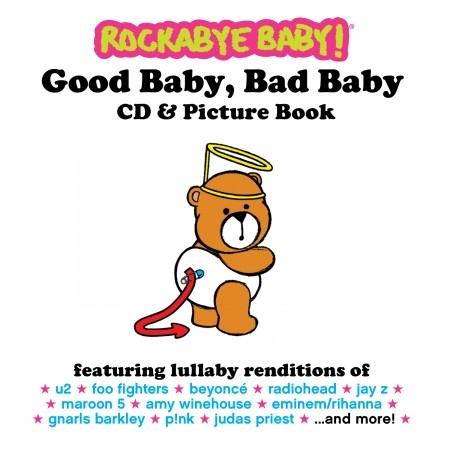 playtime Rockabye Baby CD: good baby, bad baby