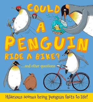 book what if… could a penguin ride a bike