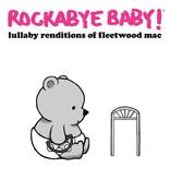 playtime Rockabye Baby CD: Fleetwood Mac