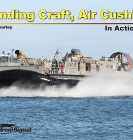 Squadron Signal      Publications (SSP) Landing Craft Air Cushioned in Action
