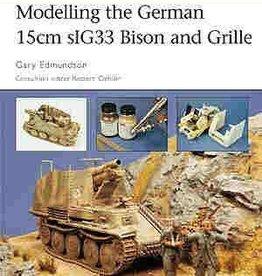 Osprey Publishing (OSP) Modelling the German15cm sIG33 Bison and Grille