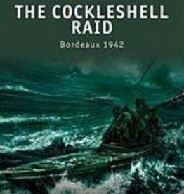 Osprey Publishing (OSP) The Cocklesshell Raid, 1942