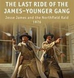 Osprey Publishing (OSP) Last Ride of the James/Younger Gang (SC)